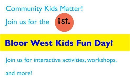 Bloor West Kids Fun Day – April 29